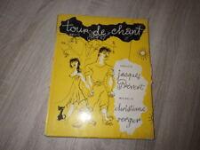 TOUR DE CHANT Paroles Jacques PREVERT Musique Christiane Verger ill. Loris 1953