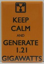 """Keep Calm and Generate 1.21 Gigawatts 2"""" x 3"""" Fridge Magnet. Back to the Future"""
