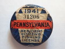Two Pennsylvania Pa Resident Fishing Licenses 1941 and 1958 Pin / Button Badge