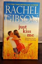 Just Kiss Me by Rachel Gibson (2016, Paperback)