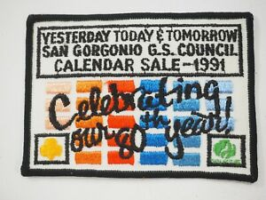 GSA Girls Scouts San Gorgonio Council Calendar Sale 80th Year Cloth Patch 1991