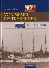 Kakies: Von Memel bis Trakehnen in 144 Bildern Bildband/Buch/Ostpreussen/Fotos