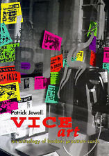 USED (GD) Vice Art: An Anthology of London's Prostitute Cards by Patrick Jewell