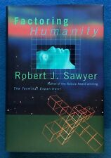 FACTORING HUMANITY ROBERT J. SAWYER  1998 HARDCOVER FIRST ED SIGNED HIGH GRADE