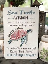 Sea Turtle Metal Sign - Beach Decor - Home Decor - Sea Turtle Wisdom