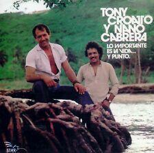 """Tony Croatto y Nano Cabrera - """"Lo importante es la vida"""" CD"""