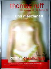 THOMAS RUFF >Nudes & Maschinen< HAND-SIGNIERT, org.Poster, 84x59, Rahmen, SIGNED
