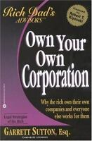 Rich Dad's Own Your Own Corporation by Garrett Sutton paperback FREE SHIPPING