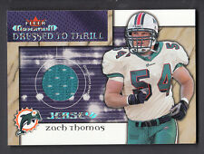 Zach Thomas 2002 Fleer Maximum Dress to Thrill Game Worn Jersey card Dolphins