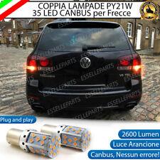 COPPIA LAMPADE PY21W BAU15S CANBUS 35 LED VOLKSWAGEN TOUAREG I FRECCE POSTERIORI