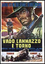 VADO... L'AMMAZZO E TORNO MANIFESTO CINEMA GEORGE HILTON WESTERN MOVIE POSTER 4F