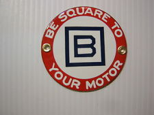 """""""MINT"""" Barnsdall B Square Oil to Your Motor Porcelain Radiator Badge Sign"""