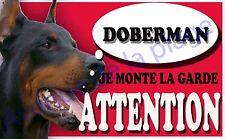 Plaque aluminium Attention au chien - Je monte la garde - Doberman - NEUF