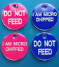 Dog Cat Tag, DO NOT FEED or I AM MICRO CHIPPED, PET ID TAGS, ENGRAVED OPTIONAL