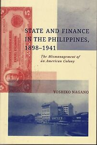 State and Finance in the Philippines, 1898-1941: Yoshiko Nagano