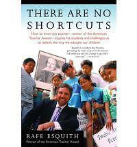 There are No Shortcuts, Esquith, Rafe, Used; Good Book