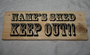 PERSONALISED SHED KEEP OUT Door Sign Plaque Wood Home Office Garage Workshop