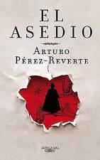 NEW El asedio (Spanish Edition) by Arturo Pérez-Reverte