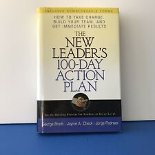 The New Leader's 100-Day Action Plan: How to Take Charge, Build Your Team