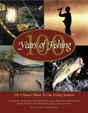 100 Years of Fishing: The Ultimate Tribute to Our Fishing Tradition (Country Spo