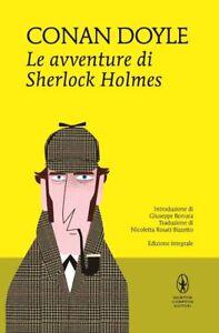 Le avventure di Sherlock Holmes. Ediz. integrale - Doyle Arthur Conan NEWTON