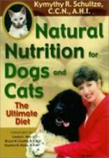 Natural Nutrition for Dogs and Cats, Schultze, Kymythy, Good Book