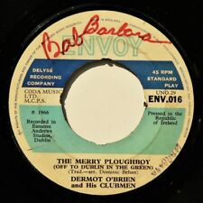 DERMOT O'BRIEN & HIS CLUBMEN - THE MERRY PLOUGHBOY / KATIE DALY - Rebel 1966 VG+
