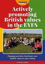 Actively Promoting British Values in the EYFS by Marianne Sargent (Paperback,...