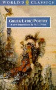 Greek Lyric Poetry: The Poems and Fragments of the Greek Iambic, El... Paperback