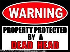 Dead Head Funny Grateful Dead Warning Sign Sticker Decal DZ WS340