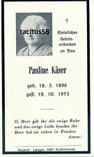 Sterbebild Pauline Käser 1896 - 1973 Kolbermoor Rosenheim