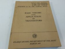 1959 Army Technical Manual; Basic Theory And Application of Transistors TM11-690
