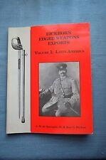 Eickhorn Edged Weapons Exports, Vol. I: Latin America, By A.M. de Quesada, Jr...
