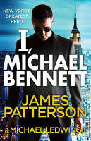 I, Michael Bennett: (Michael Bennett 5), Patterson, James , Acceptable | Fast De