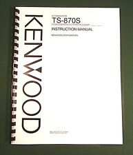 Kenwood TS-870S Instruction Manual -  Premium Card Stock Covers & 32 LB Paper!