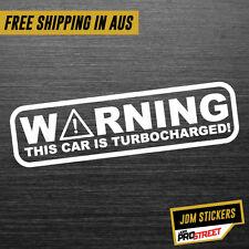 WARNING THIS CAR IS TURBOCHARGED JDM CAR STICKER DECAL Drift Turbo Euro Fast ...