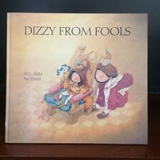 Dizzy from Fools by M.L. Miller (Hardback, 1985)