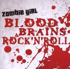 Zombie Girl Blood, Brains & ROCK 'N ROLL CD 2007