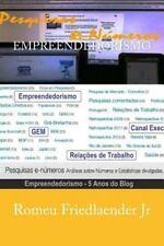 5 Anos de Pesquisas e Numeros: Empreendedorismo : 5 Anos de Pesquisas e...