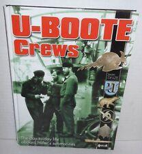 BOOK German Navy Kriegsmarine U-Boote Crews by Jean Delize op 2007 1st Ed