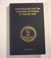 'Charlottesville & University of Virginia in The Civil War' Jordan 1st/Signed HC