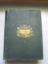 1889 Book POPULAR HISTORY OF THE UNITED STATES OF AMERICA Ridpath