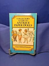Collector's Guide to Antique Paper Dolls by Clara H. Fawcett (1989, Paperback)