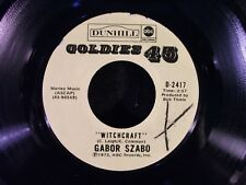 Witchcraft/Spellbinder by Gabor Szabo (Dunhill/ABC D-2417) VG
