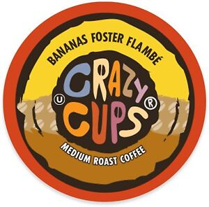 Crazy Cups Bananas Foster Flambe Coffee 22 to 132 Keurig K cups Pick Any Size