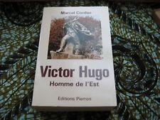 Marcel CORDIER: Victor Hugo homme de l'est