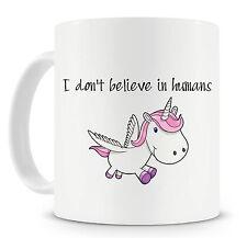 Unicorn Mug I Don't Believe In Humans Funny Novelty Mugs Gift Ideas
