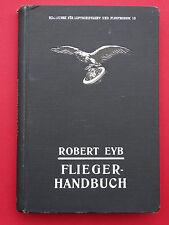 Buch Eyb Flieger Handbuch Leitfaden Flugtechnik Luftfahrt Schmidt 1916