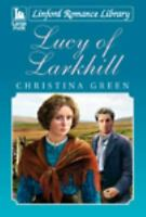 Lucy Of Larkhill by Green, Christina