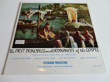 First Principles & Ordinances of the Gospel (1968) LDS Missionary LP/BN {Scarce}